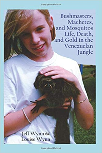 Bushmasters, Machetes, and Mosquitos - book cover